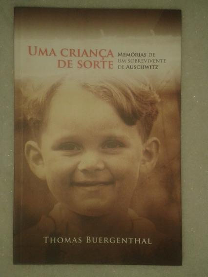 Uma Criança De Sorte - Memórias Sobrevivente De Auschwitz