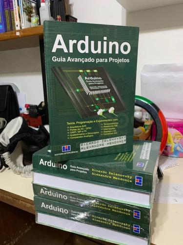 Imagem 1 de 5 de Livro  Arduino: Guia Avançado Para Projetos - Capa Dura