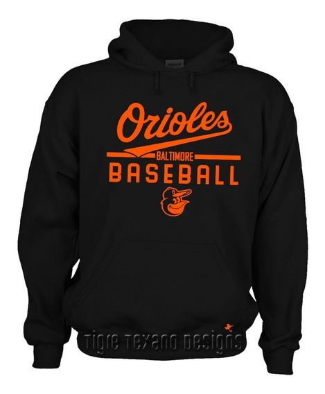 Sudadera Orioles De Baltimore Mod K1 By Tigre Texano Designs
