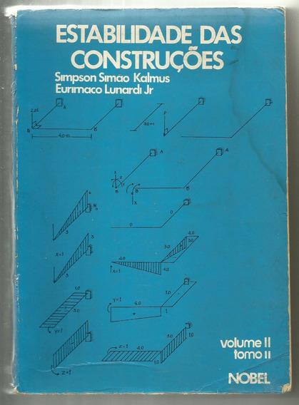 Estabilidade Das Construções Volume 2 Tomo 2 - Simpson Kalmu