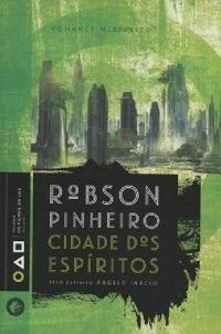 Livro Cidade Dos Espíritos - Trilogi Robson Pinheiro -