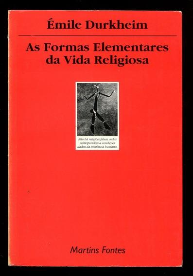 As Formas Elementares Da Vida Religiosa Frete Grátis- L.2804