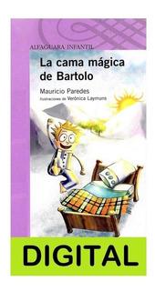 1 La Cama Mágica De Bartolo