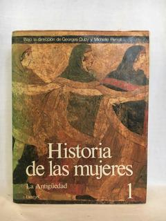 Historia De Las Mujeres 1 La Antigüedad - G. Duby - Taurus
