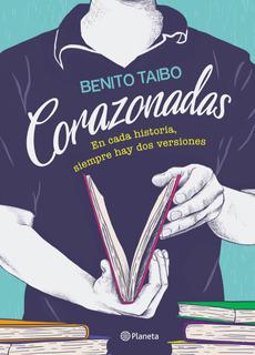 Corazonadas De Benito Taibo - Planeta