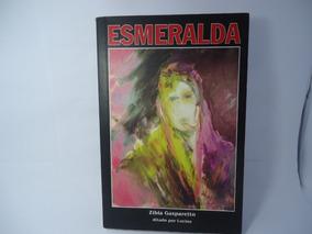 Esmeralda Zibia Gasparetto (frete R$10,00)