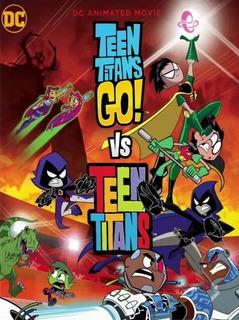 Teen Titans Go! Vs. Teen Titans Dvd Full