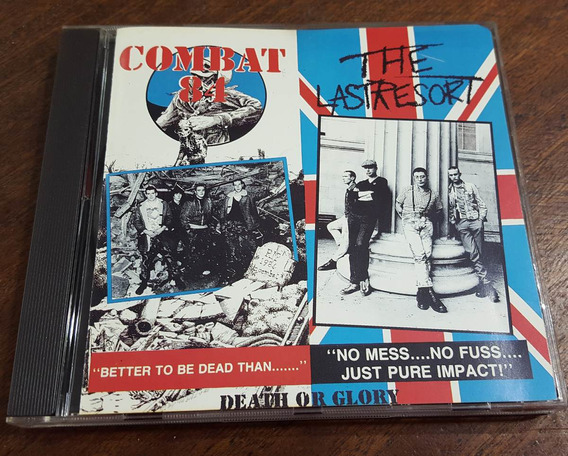 Combat 84 & The Last Resort Dead Or Glory/charge Of The Cd