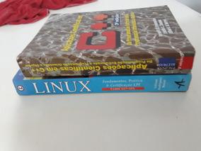 2 Livros: Linux E Aplicação Cientifica Em C++ - Frete Grátis