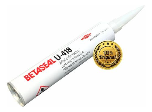 Cola Para Brisa Betaseal U-418 Adesivo Uretano