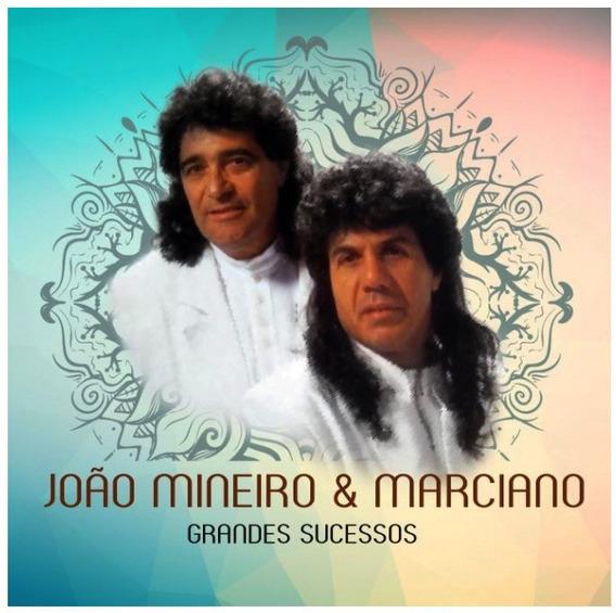 Cd João Mineiro E Marciano - Grandes Sucessos - Lacrado