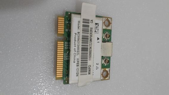 Placa Wifi Bt4.0 Bcm94313hmg2lp1 300mbps Lenovo G460 G465