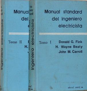 Manual Standard Del Ingeniero Electricista - Fink -5 Tomos