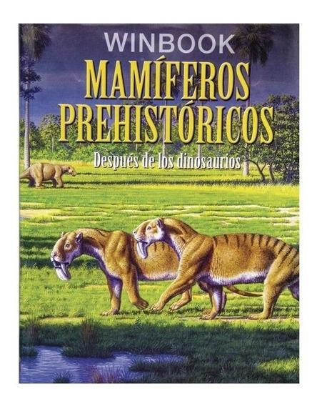 Libro Mamíferos Prehistóricos Dinosaurios 192 Pp Tapa Dura