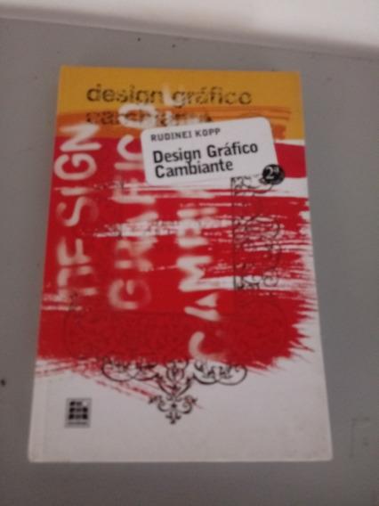 Design Gráfico Cambiante Rudinei Kopp
