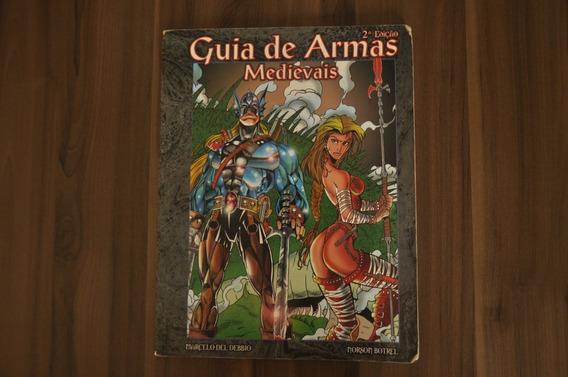 Guia De Armas Medievais 2ª Ed. - Del Debbio & Botrel