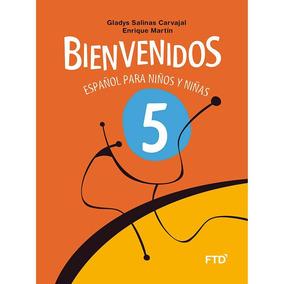 Bienvenidos Español Para Niños Y Ninas 5º Ano