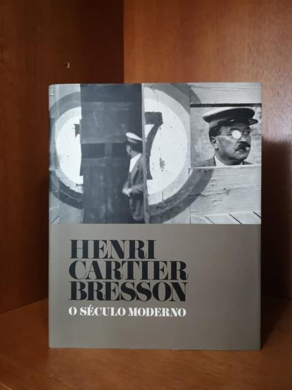 Henri Cartier-bresson: O Século Moderno (foto-livro)