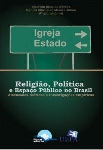 Religião, Política E Espaço Público No Brasil: Discussões Te