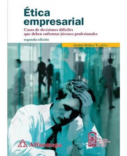 Imagen 1 de 1 de Etica Empresarial. Andres Ibañez