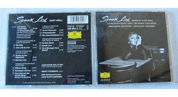 Cd - Speak Low: Songs By Kurt Weill - Von Otter / Gardiner