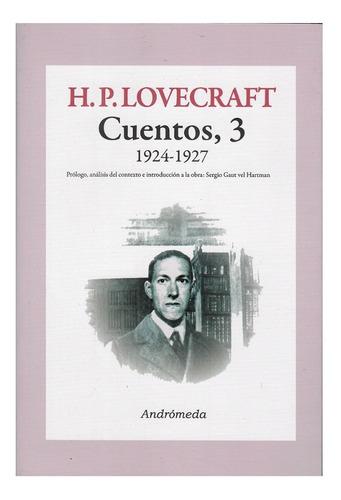 Imagen 1 de 1 de Hp Lovecraft Cuentos Vol. 3 - 1924-1927 - Ed. Andromeda