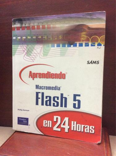 Imagen 1 de 6 de Aprendiendo Macromedia Flash 5 En 24 Horas