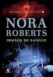 Livro Irmãos De Sangue Trilogia A Si Nora Roberts