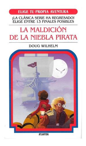 Imagen 1 de 1 de Elige Tu Propia Aventura - La Maldicion De La Niebla Pirata