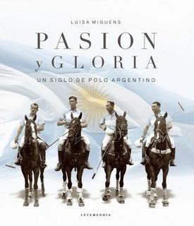 Pasion Y Gloria - Luisa Miguens