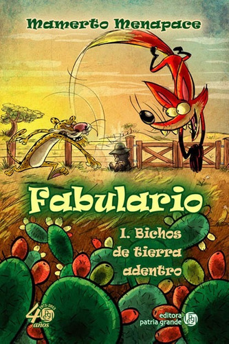 Imagen 1 de 2 de Fabulario I: Bichos De Tierra Adentro