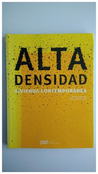 Livro Alta Densidad: Vivienda Contamporanea. Em Espanhol :)