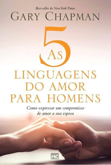 As 5 Linguagens Do Amor Para Homens - Como Expressar Um Comp