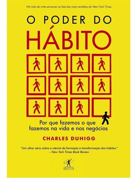 O Poder Do Hábito Como Criar E Mudar Hábitos Chasler Duhigg