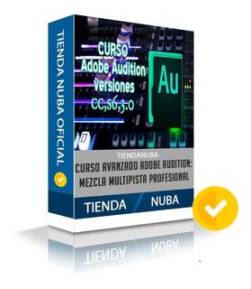 Curso Audition Edición De Audio Desde Cero A Experto Rapido
