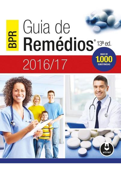 Bpr - Guia De Remédios - 2016/17 - 13ª Ed. 2016