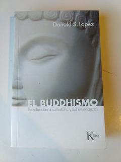 El Buddhismo Donald López