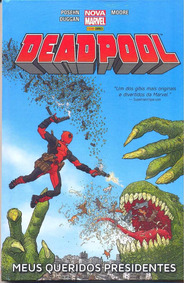 Hq Deadpool Meus Queridos Presidentes - Frete Grátis Br!!!