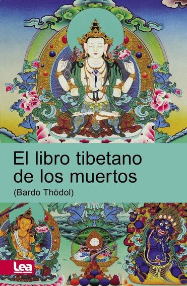 El Libro Tibetano De Los Muertos - Anónimo
