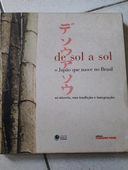De Sol A Sol O Japão Que Nasceu No Brasil Os Mísseis E Sua T
