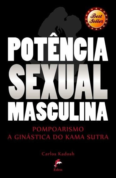 Livro Potência Sexual Masculina: Pompoarismo + Papo C/ Autor