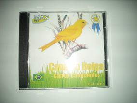 Cd Canário Belga Canto Campainha - Frete Grátis!!!