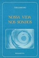 Livro Nossa Vida Nos Sonhos
