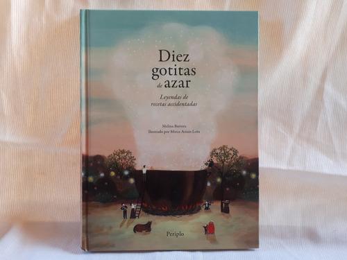 Imagen 1 de 7 de Diez Gotitas De Azar Melina Barrera Periplo Tapa Dura