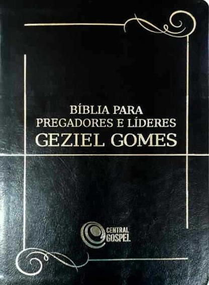 Bíblia Para Pregadores E Líderes Geziel Gomes - Preta