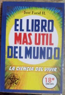 El Libro Mas Util Del Mundo Jose Farid