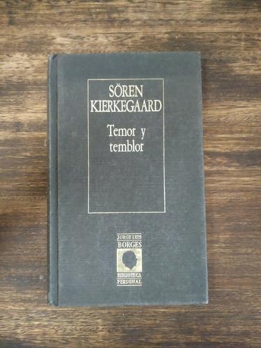 Imagen 1 de 1 de Temor Y Temblor - Soren Kierkegaard (biblioteca Pers Borges)