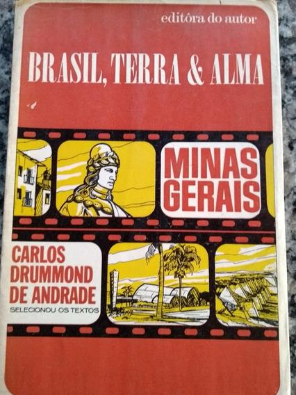 Brasil, Terra E Alma- Minas Gerais.carlos Drummond De Andrad