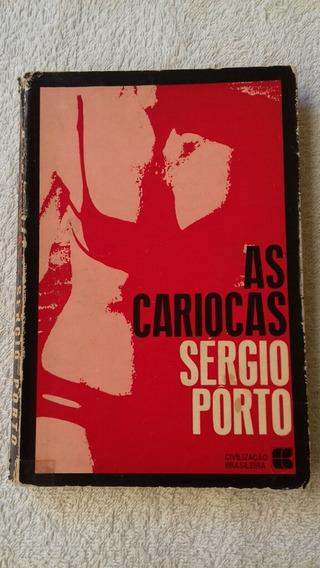 Livro As Cariocas - Sérgio Porto - 1ª Edição Civ Brasileira