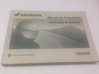 Manual Proprietário Motocicleta Honda Cb300r 2009 Original